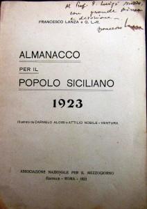 F. Lanza, Almanacco per il popolo siciliano. 1923 (con dedica a L. Sturzo), Roma, Associazione nazionale per il mezzogiorno, 1923 (coll. Lombardo)