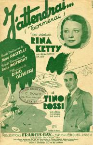 Rina-Ketty-e-Tino-Rossi-primi-interpreti-di-Jattendrai-in-una-locandina-anni-30
