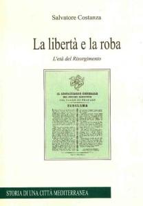 copertina_la_liberta_e_la_roba_di_salvatore_costanza