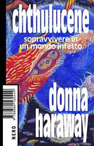 chtulucene-donna-haraway
