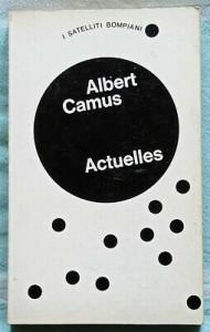 albert-camus-actuelles-cronache-1939-1958-bompiani-1972-copertina